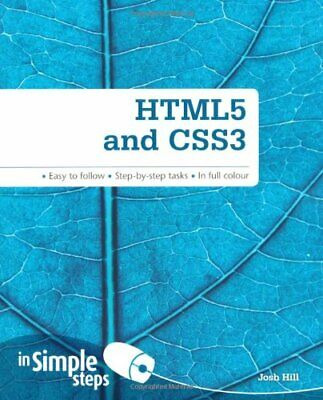 HTML5 and CSS3 In Simple Steps by Hill, Mr Josh Book The Cheap Fast Free Post