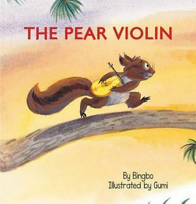The Pear Violin by Bingbo Zhao (English) Paperback Book Free Shipping!