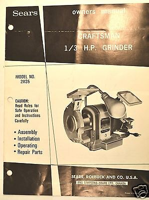 OWNERS MANUAL: CRAFTSMAN 1/3 H.P. Block GRINDER MODEL 21135 by Sears #RR5