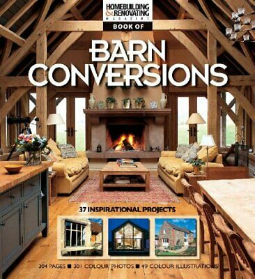 The Homebuilding &  Renovating Book of Barn... by Homebuilding & Renov Paperback