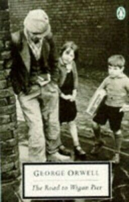 The Road to Wigan Pier (Twentieth Century Classic... by Orwell, George Paperback