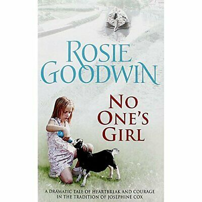 No Ones Girl by Rosie Goodwin Book The Cheap Fast Free Post