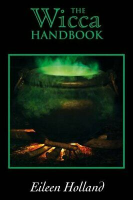 The Wicca Handbook by Eileen Holland Paperback Book The Cheap Fast Free Post