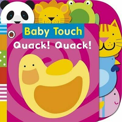 Baby Touch: Quack! Quack! Tab Book by Ladybird Board book Book The Cheap Fast