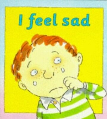 I Feel Sad (Your Emotions), Moses, Brian Paperback Book