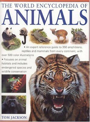 The World Encyclopedia of Animals by Jackson, Tom Hardback Book The Cheap Fast