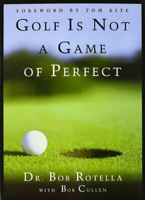 Golf is not a Game of Perfect by Bob Cullen Hardback Book The Cheap Fast Free