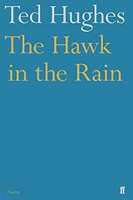 The Hawk in the Rain by Hughes, Ted Paperback Book The Cheap Fast Free Post