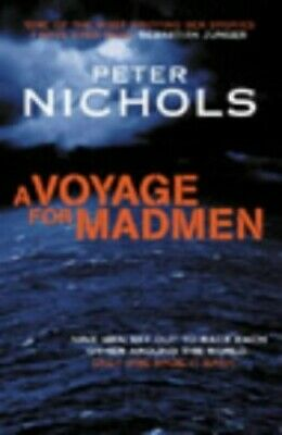 A Voyage For Madmen, Nichols, Peter Paperback Book The Cheap Fast Free Post