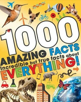 1000 Amazing Facts About Everything Book