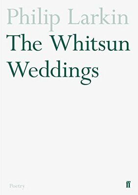 The Whitsun Weddings (Faber Poetry) by Larkin, Philip Paperback Book The Cheap