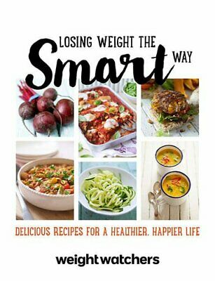 Losing Weight the Smart Way (WEIGHT WATCHERS) by Weight Watchers Book The Cheap