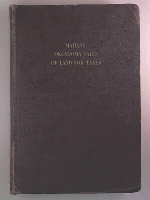 Oklahoma sales of land for taxes ;: A treatise upon the sale of land for delinqu
