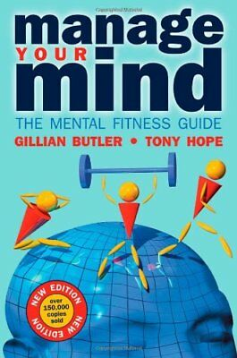 Manage Your Mind: The Mental Fitness Guide by Hope, Tony Paperback Book The