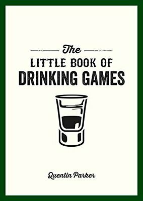 The Little Book of Drinking Games by Parker, Quentin Book The Cheap Fast Free