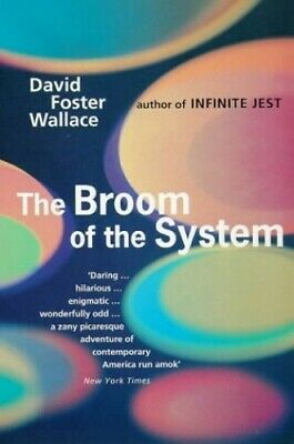 The Broom Of The System by Foster Wallace, David Paperback Book The Cheap Fast