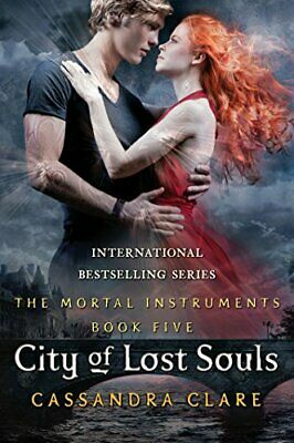 The Mortal Instruments 5: City of Lost Souls by Clare, Cassandra Book The Cheap