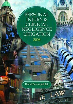 Personal Injury and Clinical Negligence Litigation 20... by Lill, Jeff Paperback