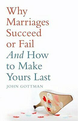 Why Marriages Succeed or Fail by Gottman Ph.D., John M. Paperback Book The Cheap