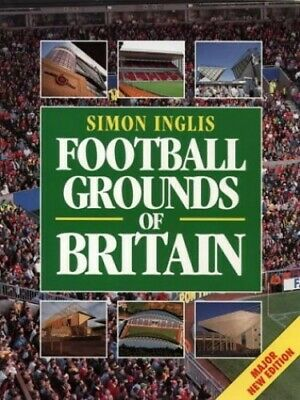 Football Grounds of Britain by Inglis, Simon Paperback Book The Cheap Fast Free