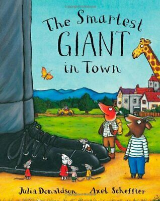 The Smartest Giant In Town by Julia Donaldson Book The Cheap Fast Free Post