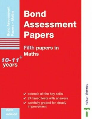 Bond Assessment Papers: Fifth Papers in Maths 10-11+ ... by Bond, J. M. Pamphlet