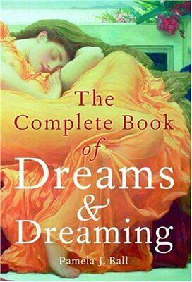 Complete Book of Dreams and Dreaming by Pamela Ball Paperback Book The Cheap