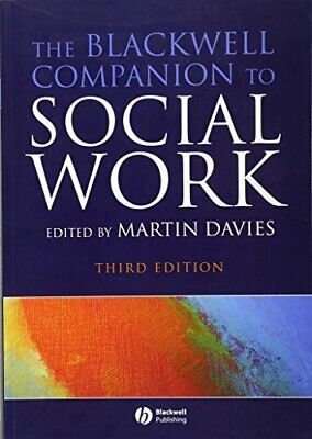 The Blackwell Companion to Social Work (Blackwell Companions) Paperback Book The