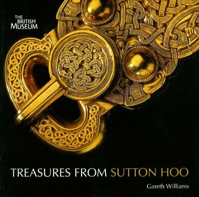 Treasures from Sutton Hoo by Gareth Williams Book The Cheap Fast Free Post
