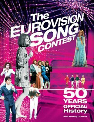 """Eurovision Song Contest"": 50th Anniversary ... by O'Connor, John Kenne Hardback"