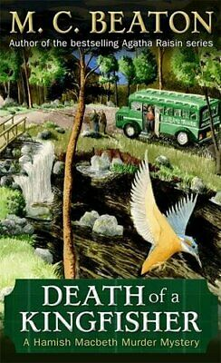 Death of a Kingfisher (Hamish Macbeth) by Beaton, M.C. Book The Cheap Fast Free