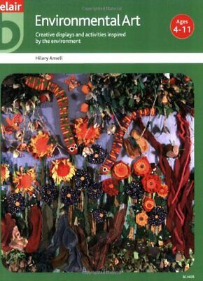 Environmental Art (Belair - A World of Display) by Ansell, Hilary Paperback The