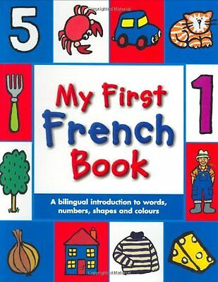 My First French Book: A Bilingual Introduction to Wo..., Mandy Stanley Paperback