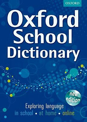 OXFORD SCHOOL DICTIONARY NEW ED by Oxford Dictionaries Hardback Book The Cheap