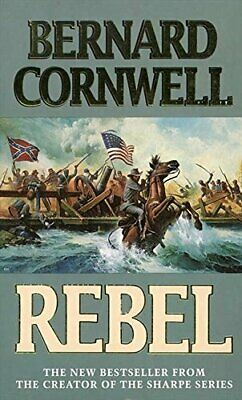 Rebel (The Starbuck Chronicles, Book 1) by Cornwell, Bernard Paperback Book The