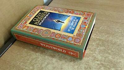 Weaveworld, Barker, Clive Hardback Book The Cheap Fast Free Post