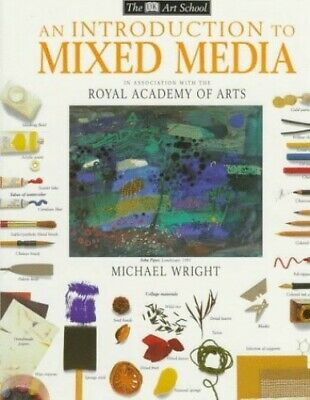 An Introduction To Mixed Media by Wright, Michael Hardback Book The Cheap Fast