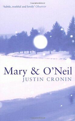Mary and O'Neil by Cronin, Justin Paperback Book The Cheap Fast Free Post