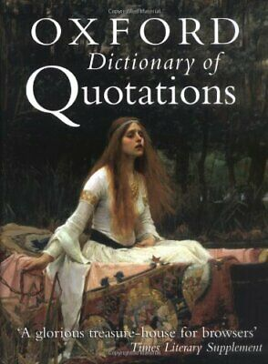The Oxford Dictionary of Quotations Hardback Book The Cheap Fast Free Post