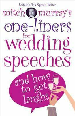Mitch Murray's One-liners for Weddings Speeches by Mitch Murray Paperback Book