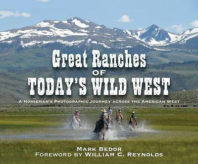 Great Ranches Of Today's Wild West - New Hardcover Book