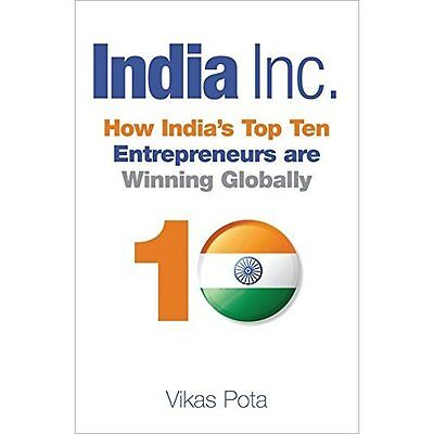 India, Inc.: How India's Top Entreprenuers are Winning  - Hardcover NEW Vikas Po