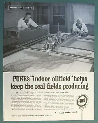 Original 1958 Pure Oil Ad INDOOR OILFIELD KEEPS THE REAL FIELDS PRODUCING