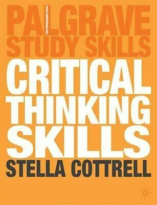 Critical Thinking Skills: Developing Effective..., Cottrell, Dr Stella Paperback