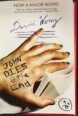 John Dies at the End by David Wong Paperback Book The Cheap Fast Free Post