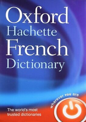 The Oxford-Hachette French Dictionary: French... by Oxford Dictionaries Hardback