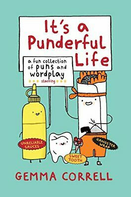 It's a Punderful Life: A fun collection of puns and wordplay by Correll, Gemma