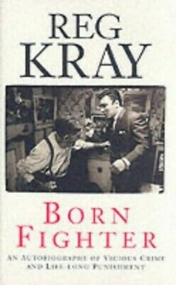Born Fighter by Kray, Reg Paperback Book The Cheap Fast Free Post