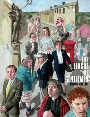 The League of Gentlemen Scripts and That by BBC Hardback Book The Cheap Fast