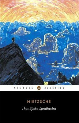 Thus Spoke Zarathustra, Nietzsche, Friedrich Paperback Book